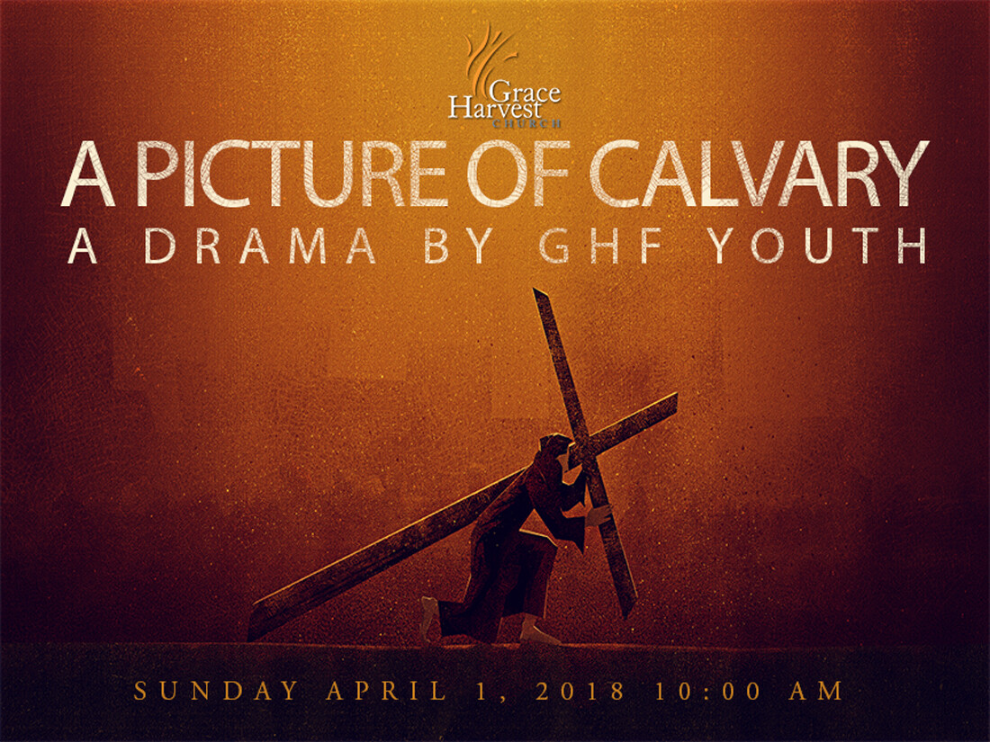 """Youth Drama """"Picture of Calvary"""""""