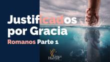 "Sermon July 19, 2020 ""Justificados por Gracia"" Pastor Neftali Zazueta"