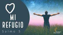 """Sermon June 6, 2021 """"Mi Refugio"""" Pastor Neftali Zazueta"""