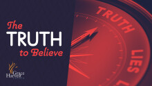 """Sermon September 12th, 2021 """"The Truth to Believe"""" Pastor Danny Martinez"""